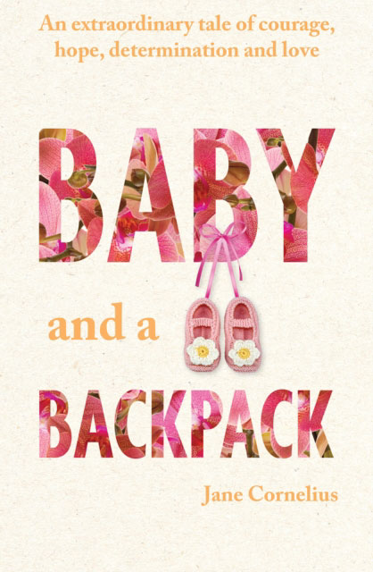 Jacket image for the title 'Baby and a Backpack