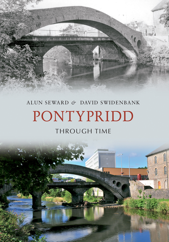 Jacket image for the title 'Pontypridd Through Time