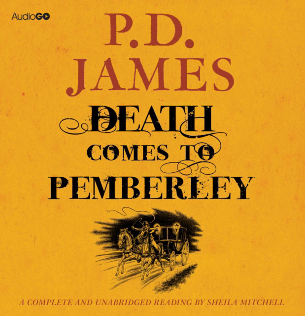 Jacket image for the title 'Death comes to Pemberley [Read by Sheila Mitchell]