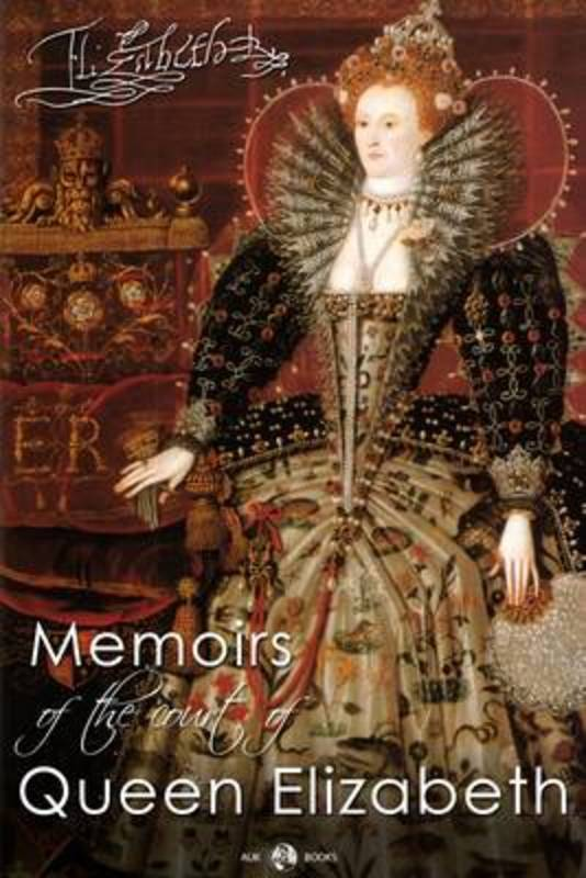 Jacket image for the title 'Memoirs of the Court of Queen Elizabeth