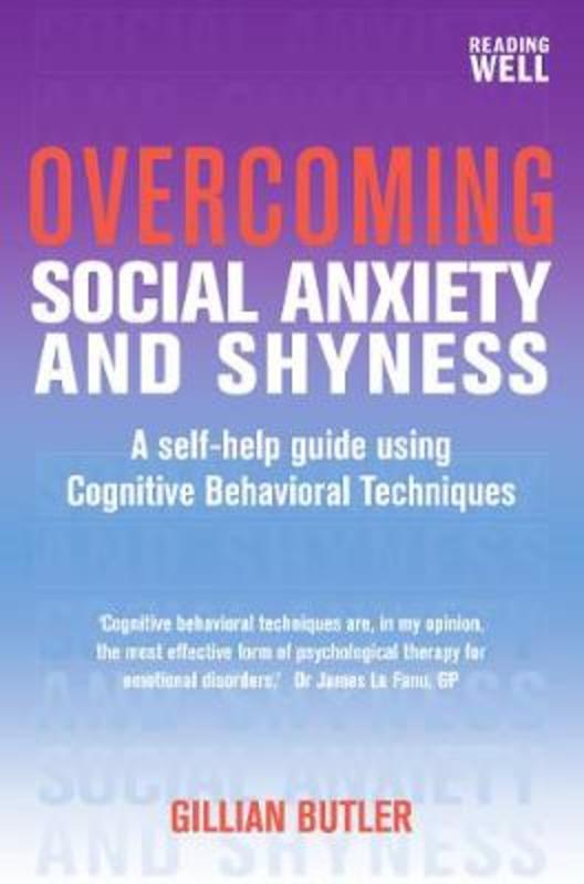 Jacket image for the title 'Overcoming social anxiety and shyness
