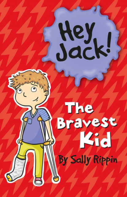 Jacket image for the title 'Hey Jack! The Bravest Kid