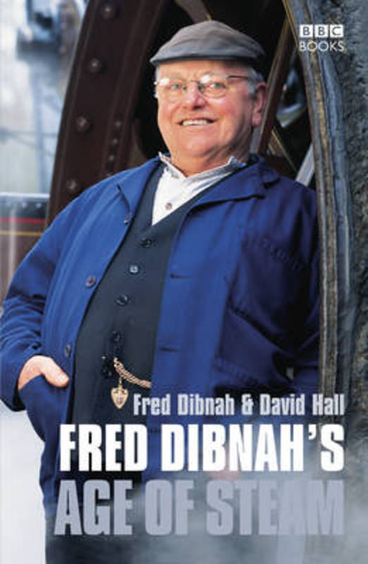 Jacket image for the title 'Fred Dibnah's age of steam