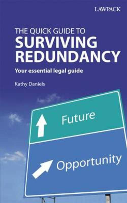 Jacket image for the title 'Quick Guide to Surviving Redundancy