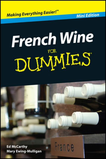 Jacket image for the title 'French Wine For Dummies, Mini Edition'