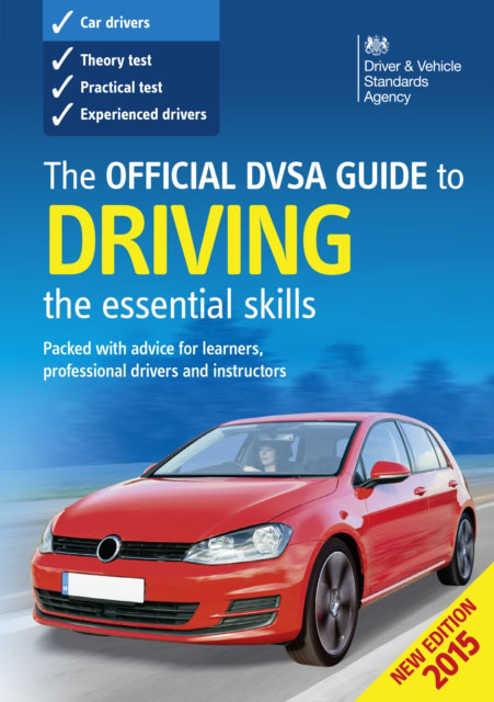 Jacket image for the title 'Official DVSA Guide to Driving - the essential skills (2015 edition)'