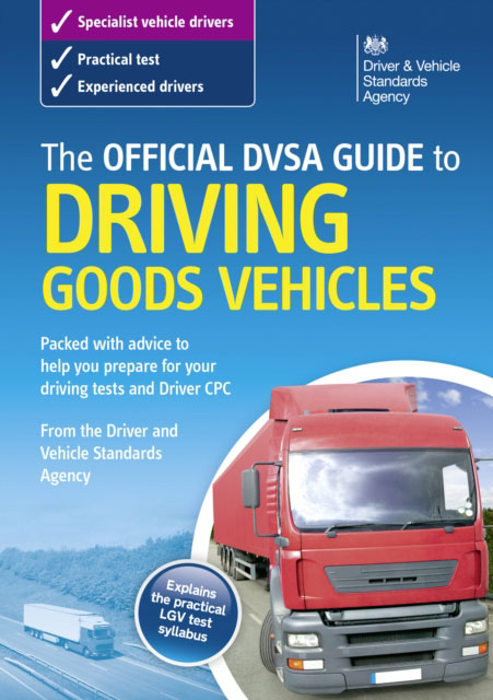 Jacket image for the title 'Official DVSA Guide to Driving Goods Vehicles'