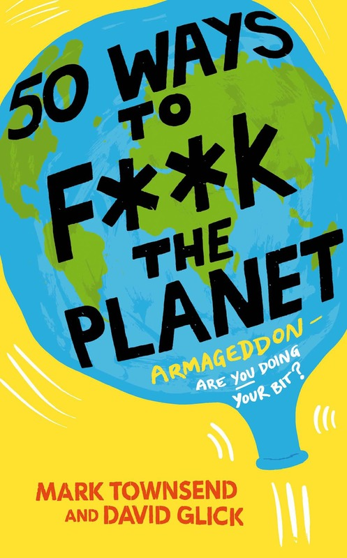 Jacket image for the title '50 ways to f**k the planet