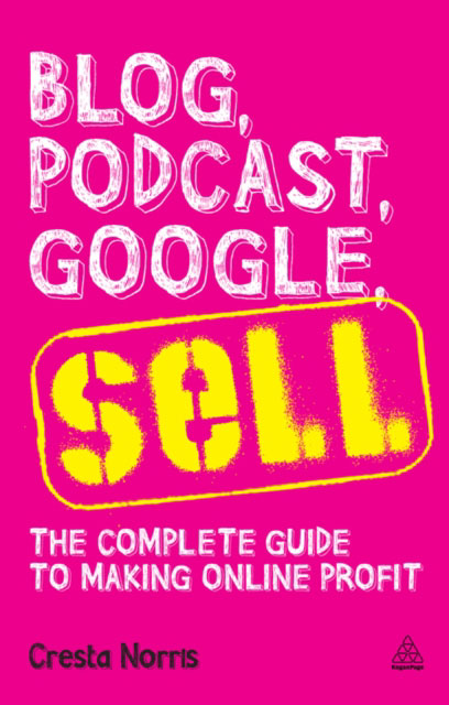 Jacket image for the title 'Blog, podcast, Google, sell