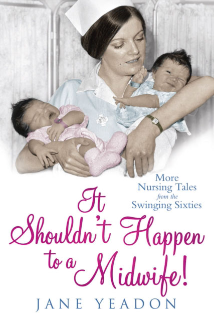 Jacket image for the title 'It shouldn't happen to a midwife