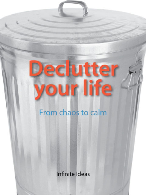 Jacket image for the title 'Declutter your life'