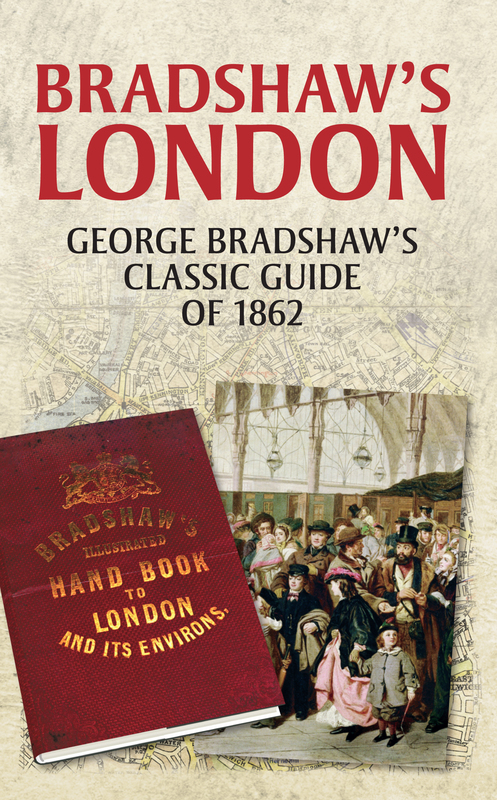 Jacket image for the title 'Bradshaw's London'