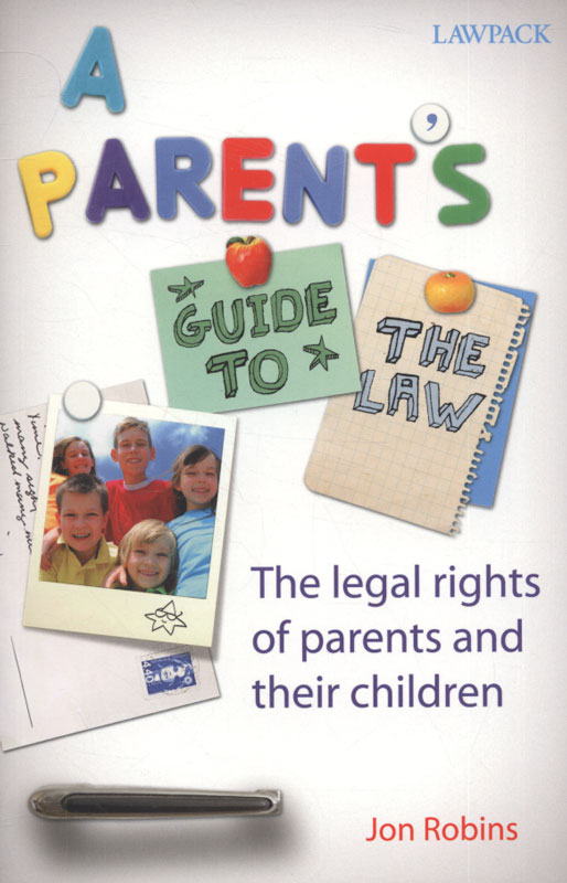Jacket image for the title 'A parent's guide to the law