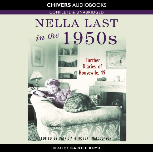 Jacket image for the title 'Nella Last in the 1950s [Read by Carole Boyd]