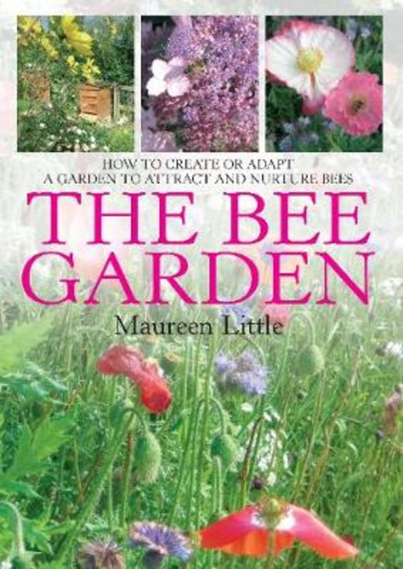 Jacket image for the title 'The bee garden'