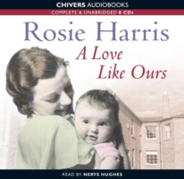 Jacket image for the title 'A love like ours [Read by Nerys Hughes]