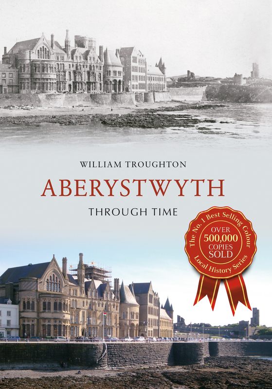 Jacket image for the title 'Aberystwyth Through Time