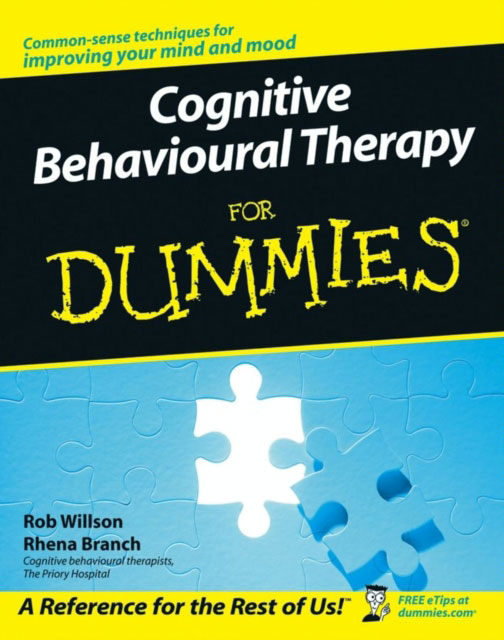 Jacket image for the title 'Cognitive behavioural therapy for dummies'