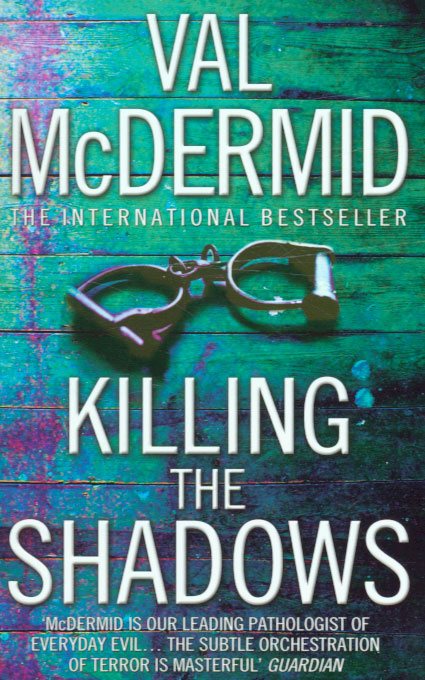 Jacket image for the title 'Killing the shadows'