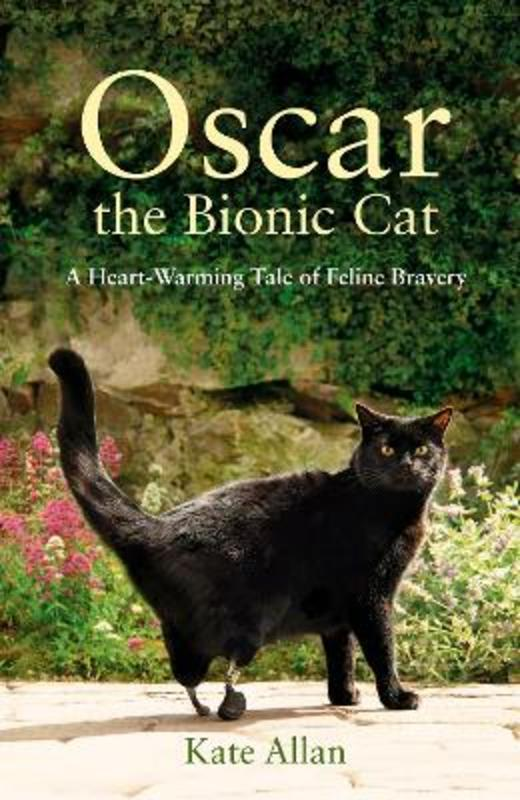 Jacket image for the title 'Oscar, the bionic cat'