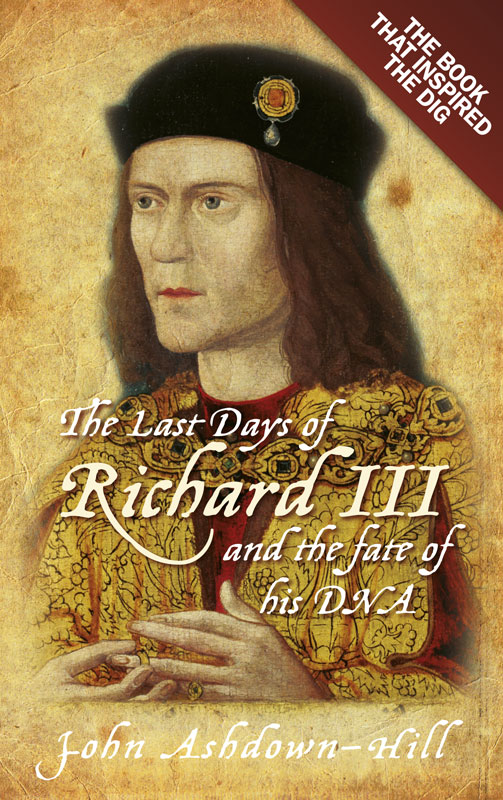 Jacket image for the title 'The last days of Richard III and the fate of his DNA'