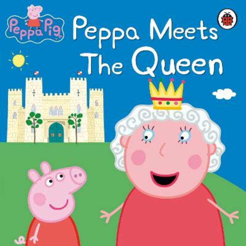Jacket image for the title 'Peppa meets the queen'