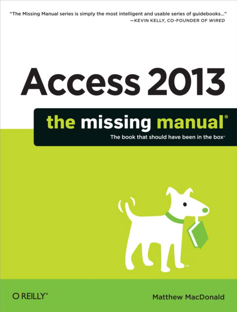 Jacket image for the title 'Access 2013: The Missing Manual